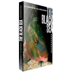 The BLACK SEA Underwater by Lyubomir Klissurov
